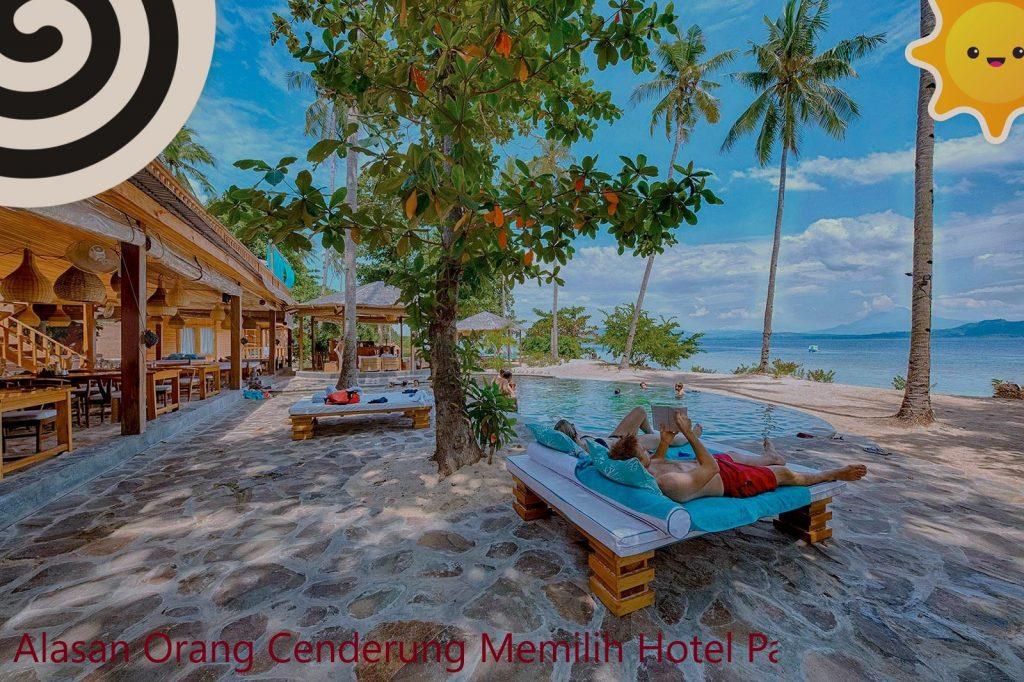 Alasan Orang Cenderung Memilih Hotel Pantai