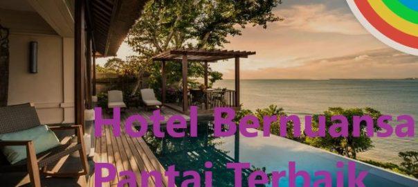 Hotel Bernuansa Pantai Terbaik