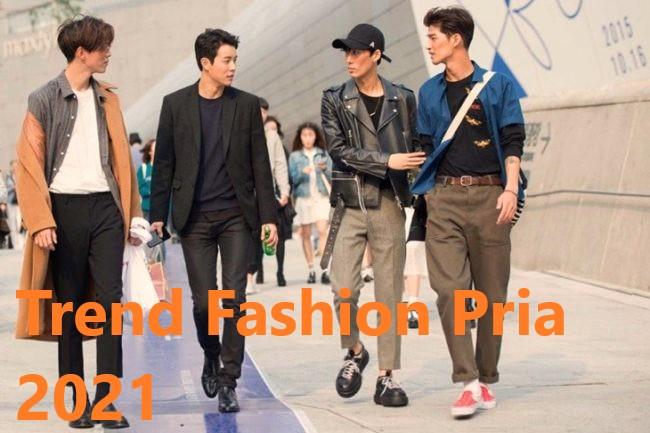 Trend Fashion Pria 2021 Terbaru
